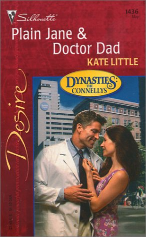 Plain Jane & Doctor Dad (Dynasties: The: Little, Kate