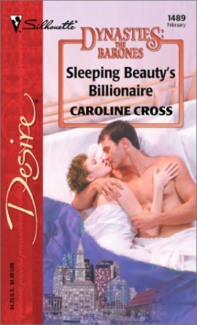 9780373764891: Sleeping Beauty's Billionaire (Dynasties: The Barones)