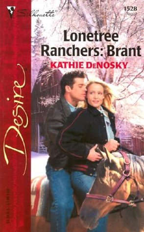 9780373765287: Lonetree Ranchers: Brant (Harlequin Desire)
