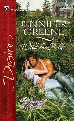 Wild In The Field (The Lavender Trilogy, Book 1): Jennifer Greene