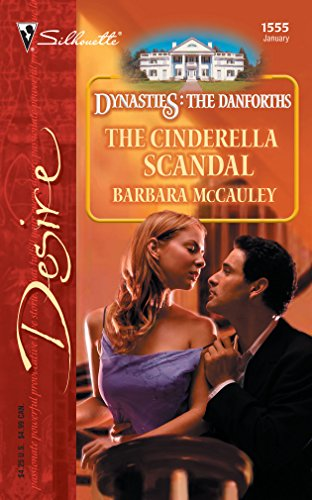 9780373765553: The Cinderella Scandal (Dynasties: The Danforths)