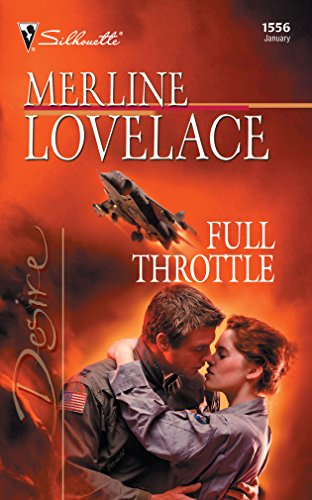 Full Throttle (To Protect And Defend): Merline Lovelace