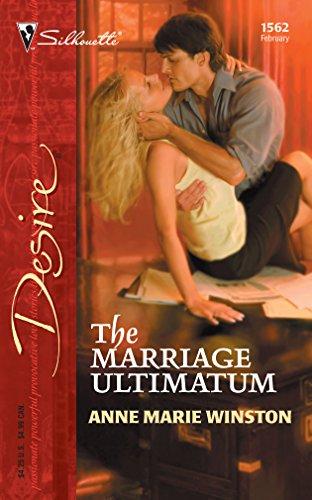 9780373765621: The Marriage Ultimatum (Harlequin Desire)