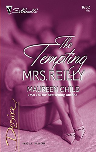 9780373766529: The Tempting Mrs. Reilly (Harlequin Desire)