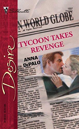 9780373766970: Tycoon Takes Revenge (Silhouette Desire)