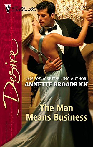 9780373767014: The Man Means Business (Harlequin Desire)