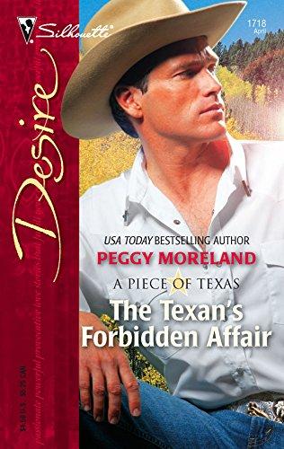 The Texan's Forbidden Affair (Harlequin Desire): Peggy Moreland