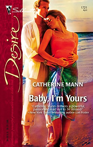 9780373767212: Baby, I'm Yours (Harlequin Desire)