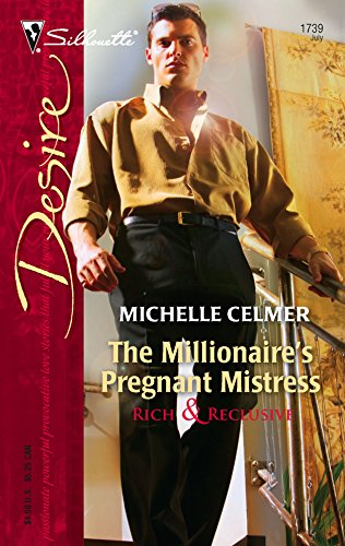 The Millionaire's Pregnant Mistress (Harlequin Desire) (0373767390) by Michelle Celmer