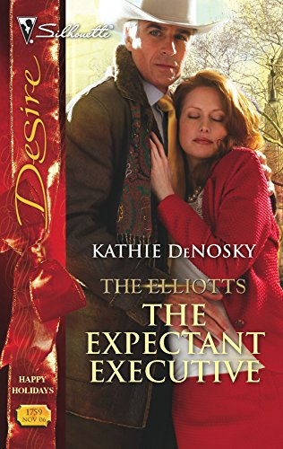 9780373767595: The Expectant Executive: The Elliotts (Silhouette Desire)
