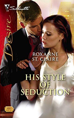 9780373768417: His Style Of Seduction (Harlequin Desire)