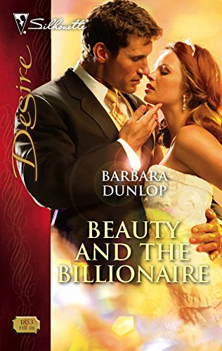 9780373768530: Beauty And The Billionaire (Silhouette Desire)