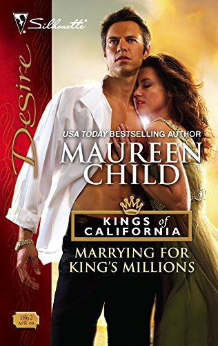 9780373768622: Marrying For King's Millions (Kings Of California)