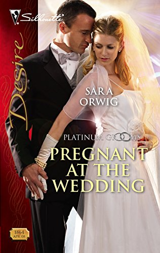 9780373768646: Pregnant At The Wedding (Platinum Grooms)