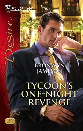 9780373768653: Tycoon's One-Night Revenge (Silhouette Desire)