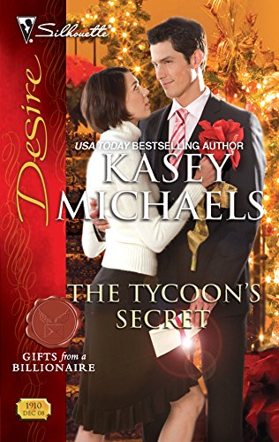 The Tycoon's Secret (Silhouette Desire) (0373769105) by Michaels, Kasey