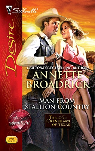 Man From Stallion Country (Harlequin Desire): Broadrick, Annette