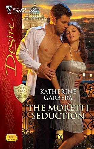 9780373769353: The Moretti Seduction (Silhouette Desire)