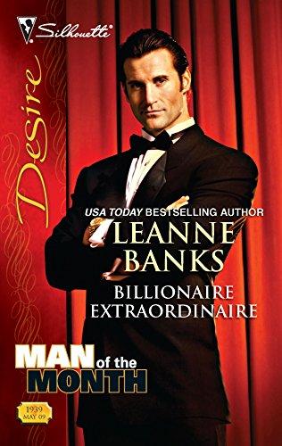 Billionaire Extraordinaire (Silhouette Desire): Banks, Leanne