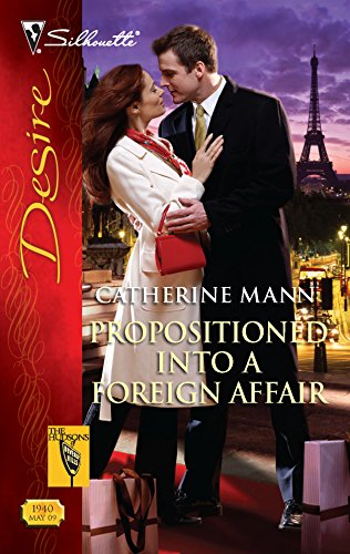 Propositioned Into a Foreign Affair : The: Mann, Catherine