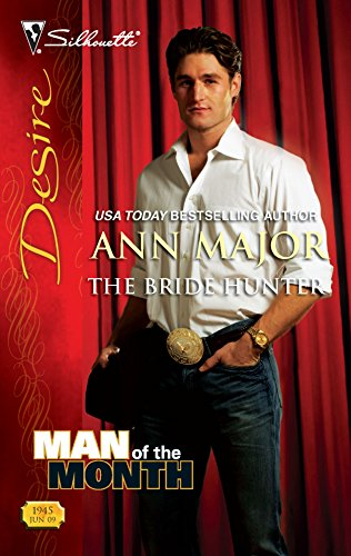 9780373769452: The Bride Hunter (Man of the Month)