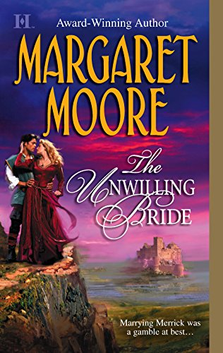 9780373770656: The Unwilling Bride (Brothers-in-Arms, Book 3) (Harlequin Super Historical Romance)