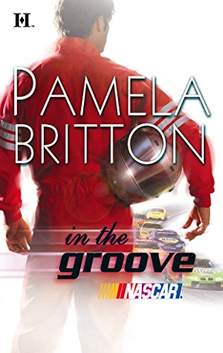 In The Groove (Hqn Romance): Britton, Pamela
