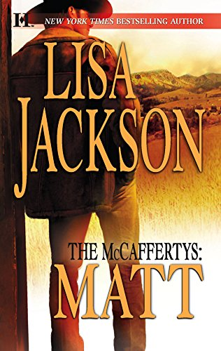 The McCaffertys: Matt (9780373771110) by Lisa Jackson