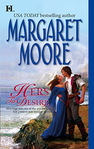9780373771240: Hers to Desire (Brothers-in-Arms, Book 5) (Harlequin Super Historical Romance)