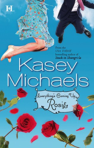 9780373771271: Everything's Coming Up Rosie