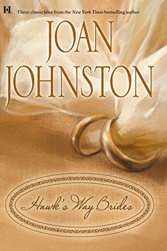 9780373771509: Hawk's Way Brides: The Unforgiving Bride\The Headstrong Bride\The Disobedient Bride