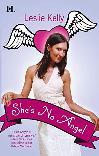 She's No Angel: Kelly, Leslie