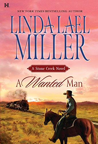 9780373772360: A Wanted Man (Stone Creek, Book 2)