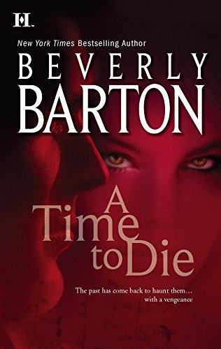 A Time To Die (9780373772490) by Beverly Barton