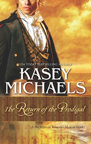 The Return of the Prodigal: A Beckets: Michaels, Kasey