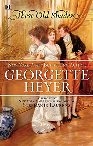 These Old Shades (9780373773404) by Georgette Heyer