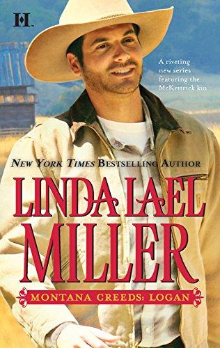 Montana Creeds: Logan: Linda Lael Miller