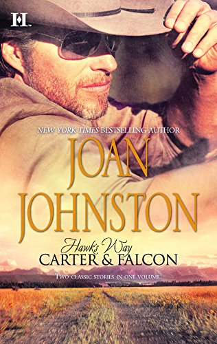 Hawk's Way: Carter & Falcon: The Cowboy Takes A Wife\The Unforgiving Bride (9780373773800) by Joan Johnston