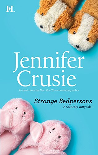 9780373774081: Strange Bedpersons (Hqn Romance)