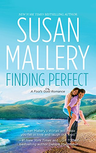 9780373774685: Finding Perfect (Fool's Gold, Book 3)