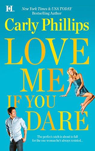 9780373774708: Love Me If You Dare