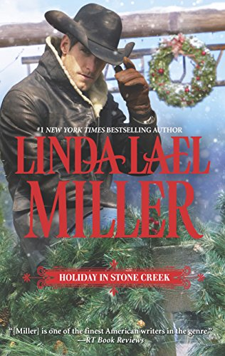 Holiday in Stone Creek: A Stone Creek: Miller, Linda Lael