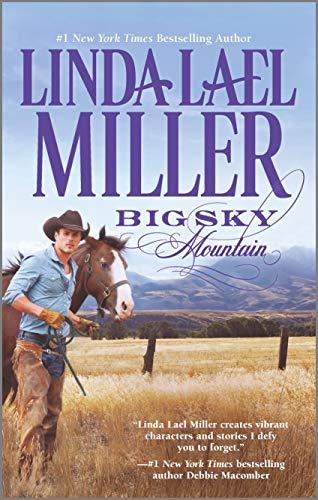 Big Sky Mountain (Parable, Montana): Miller, Linda Lael