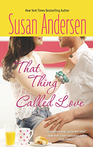 9780373776917: That Thing Called Love (Bradshaw Brothers)