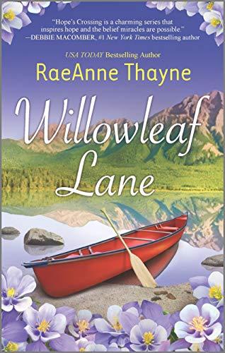 9780373777693: Willowleaf Lane