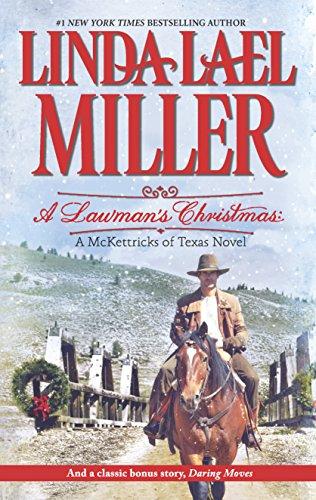 9780373777877: A Lawman's Christmas: A McKettricks of Texas Novel: A Lawman's Christmas\Daring Moves