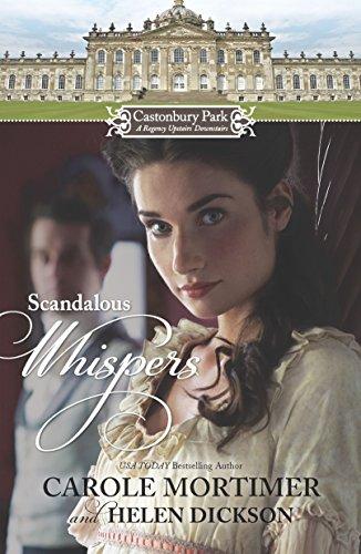 Castonbury Park: Scandalous Whispers: Carole Mortimer, Helen