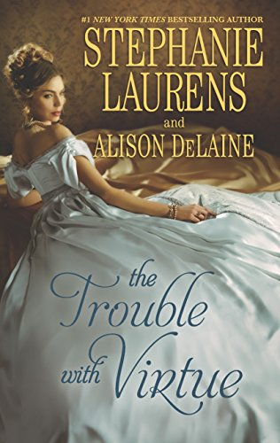 The Trouble with Virtue: A Comfortable Wife\A Lady by Day (Hqn) (037377818X) by Stephanie Laurens; Alison DeLaine
