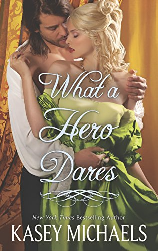 What a Hero Dares (Hqn): Michaels, Kasey