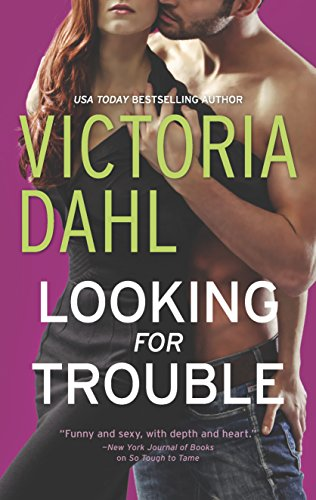 Looking for Trouble (Girls' Night Out): Dahl, Victoria